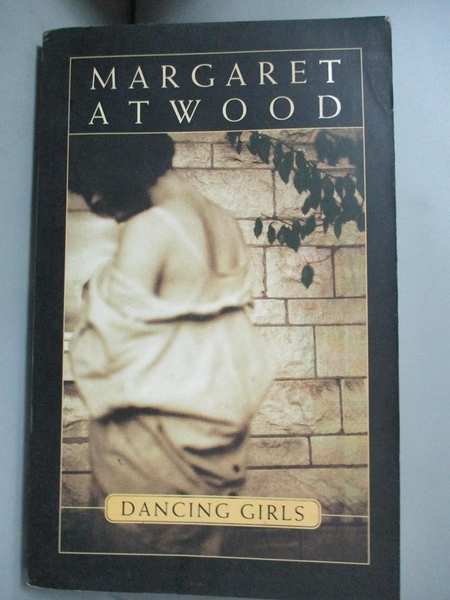 【書寶二手書T1/原文小說_JJH】Dancing Girls and Other Stories_Margaret Atwood