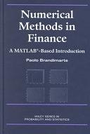 二手書博民逛書店《Numerical Methods in Finance: A MATLAB-Based Introduction》 R2Y ISBN:0471396869