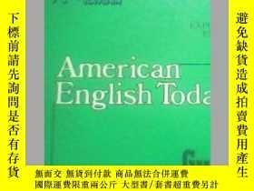 二手書博民逛書店罕見American English Today(7 精裝Y19