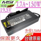 MSI 19.5V,7.7A,150W 充電器(原廠)-微星 GT680R,GT725,GX660,GX780,GT780R,喜傑獅 CJSCOPE QX-350