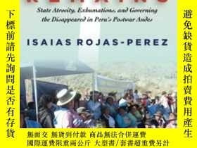 二手書博民逛書店Mourning罕見RemainsY256260 Isaias Rojas-perez Stanford Un