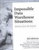 二手書博民逛書店《Impossible Data Warehouse Situations: Solutions from the Experts》 R2Y ISBN:0201760339