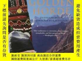 二手書博民逛書店從喜馬拉雅到卡爾帕索斯罕見The Golden Horde:Tr