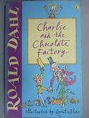 【書寶二手書T1/原文小說_NEW】Charlie and the chocolate factory_DAHL, ROALD