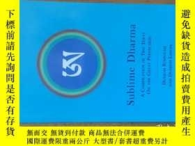 二手書博民逛書店Sublime罕見Dharma 【英文原版】Y149911 Dudjom Rinpoche and Dudjo