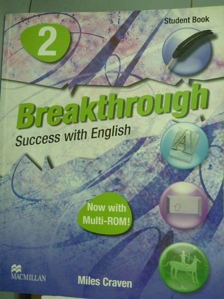 【書寶二手書T3/語言學習_PMV】Breakthrough-Student Book(2)_Miles Craven_
