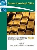 二手書博民逛書店 《Electronic Commerce 2008: A Managerial Perspective》 R2Y ISBN:9780135135440│Prentice Hall