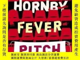 二手書博民逛書店Fever罕見Pitch-發熱節Y436638 Nick Hornby Penguin Books, 2000