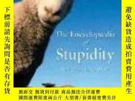 二手書博民逛書店The罕見Encyclopedia Of StupidityY364682 Matthijs Van Boxs