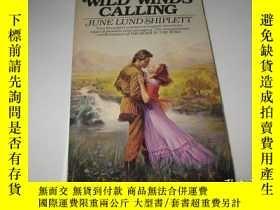 二手書博民逛書店WILD罕見WINDS CALLING--英文原版,32開9品,