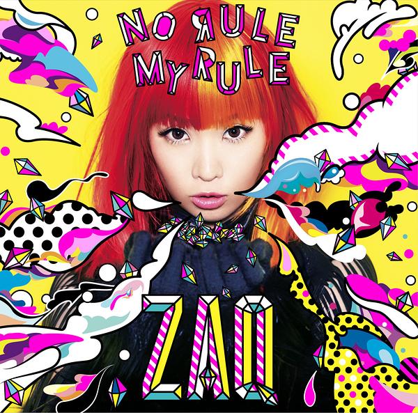 ZAQ-NO RULE MY RULE(初回限定盤)(DVD付)