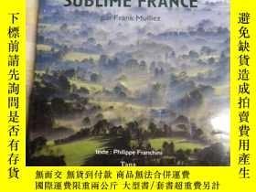 二手書博民逛書店SUBLIME罕見FRANCE Par Frank Mulliez 法國巨型畫冊 大8開Y7987 出版