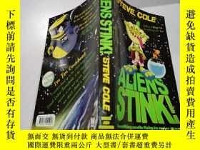 二手書博民逛書店aliens罕見stink:外星人很臭Y212829 不祥 不祥