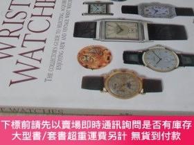 二手書博民逛書店英文原版罕見Wrist Watches: The Collector s Guide to Selecting,