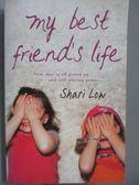 【書寶二手書T3/原文小說_MLL】My Best Friend s Life_Shari Low