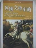 【書寶二手書T1/大學文學_AUH】英國文學史略A Short History of English Literature_伊夫·埃文斯