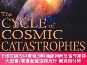 二手書博民逛書店The罕見Cycle Of Cosmic CatastrophesY255174 Richard Firest