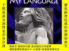 二手書博民逛書店Come罕見Back To Me My LanguageY364682 J. Edward Chamberli