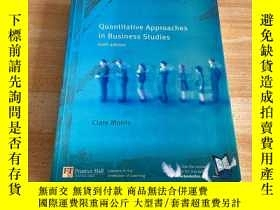 二手書博民逛書店Quantitative罕見Approaches in Business Studies sixth editio