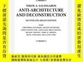 二手書博民逛書店Anti-architecture罕見And DeconstructionY364682 Nikos A. S