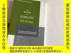 二手書博民逛書店The罕見Book of JARGON Oil GasY1353