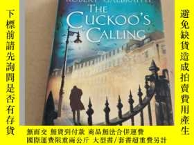 二手書博民逛書店The罕見Cuckoo s Calling(英文原版)Y2080