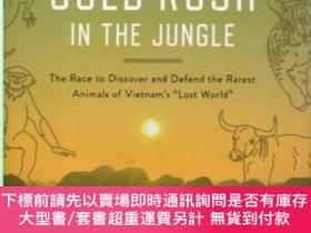 二手書博民逛書店Gold罕見Rush in the Jungle: The Race to Discover and Defend