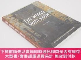 二手書博民逛書店The罕見World Must Know (The History of the Holocaust as tol
