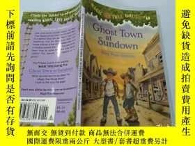 二手書博民逛書店Ghost罕見Town at Sundown:日落的鬼城Y200392