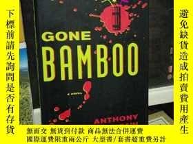 二手書博民逛書店GONE罕見BAMBOOY24040 A NOVEL VILLARD 出版2007