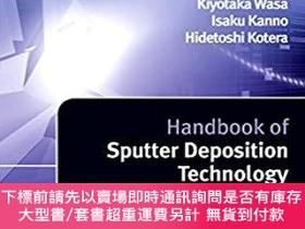 二手書博民逛書店Handbook罕見of Sputter Deposition TechnologyY483184 Wasa,