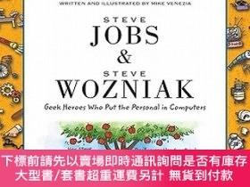 二手書博民逛書店Steve罕見Jobs and Steve Wozniak: Geek Heroes Who Put the Pe