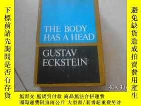 二手書博民逛書店THE罕見BODY HAS A HEADY20470 Gusta