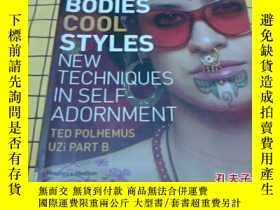 二手書博民逛書店Hot罕見Bodies, Cool Styles: New Te