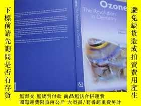 二手書博民逛書店Ozone:罕見The Revolution In Dentis