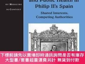 二手書博民逛書店Medicine,罕見Government And Public Health In Philip Ii s Sp
