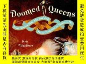 二手書博民逛書店Doomed罕見QueensY255562 Kris Waldherr Broadway 出版2008