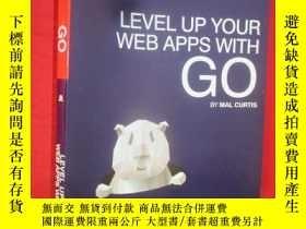 二手書博民逛書店Level罕見Up Your Web Apps with Go: