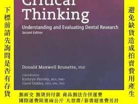 二手書博民逛書店Critical罕見Thinking: Understanding and Evaluating Dental R