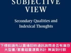 二手書博民逛書店The罕見Subjective ViewY464532 Colin Mcginn Oxford Univers