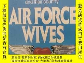 二手書博民逛書店空軍妻子罕見air force wives(英文原版言情小說)