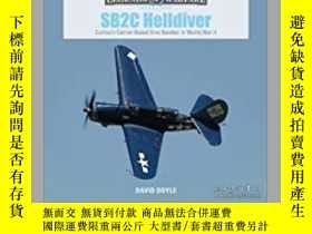 二手書博民逛書店SB2C罕見Helldiver (slight damage)-SB2C Helldiver(輕微損壞)Y41