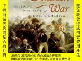 二手書博民逛書店The罕見French And Indian WarY256260 Walter R. Borneman Ha