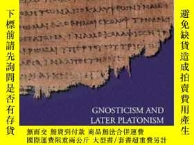 二手書博民逛書店Gnosticism罕見And Later PlatonismY256260 Turner, John D.
