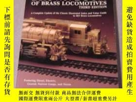 二手書博民逛書店The罕見Brown Book of Brass Locomotives, 3rd Edition-黃銅機車棕色書