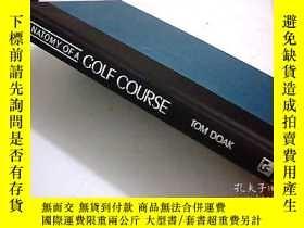 二手書博民逛書店THE罕見ANATOMY OF A GOLF COURSE 英文版 精裝 品好 如圖Y18116 出版1