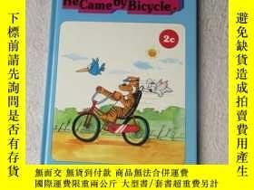 二手書博民逛書店He罕見Came by Bicycle (The BIG BIR