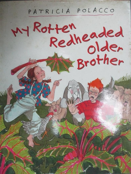 【書寶二手書T8/原文小說_ZHR】My Rotten Redheaded Older Brother_Polacco, Patricia