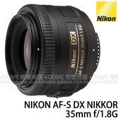 NIKON AF-S DX 35mm F1.8 G 大光圈人像鏡 贈600元郵政禮券 (24期0利率 免運 國祥公司貨) AFS  F1.8G 定焦鏡頭
