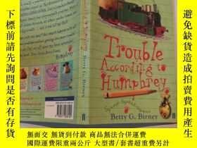二手書博民逛書店trouble罕見according to humpherey 漢弗萊說的麻煩Y200392 不祥